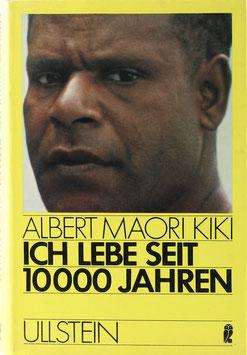 Kiki, Albert Maori - Ich lebe seit 10 000 Jahren