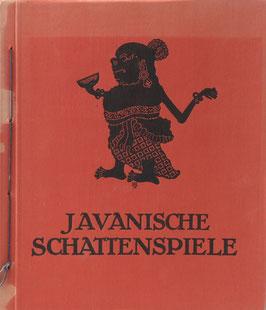 Höver, Otto - Javanische Schattenspiele - 24 Abbildungen nach Figuren des javanischen Wajangspieles mit einleitendem Text