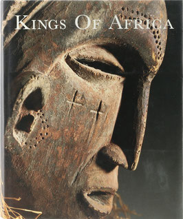 Beumers, Erna und Koloss, Hans-Joachim Koloss - Kings of Africa - Art and Authority in Central Africa