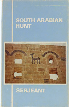 Serjeant, R. B. - South Arabian Hunt