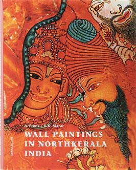 Frenz, Albrecht und Marar, Krishna Kumar - Wandmalerei in Nordkerala - Indien - 1000 Jahre Tempelkunst