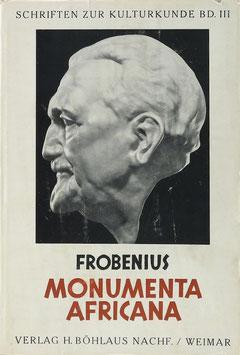 Frobenius, Leo - Monumenta Africana - Der Geist eines Erdteils
