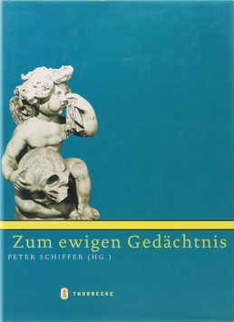 Schiffer, Peter (Hrsg.) - Zum ewigen Gedächtnis