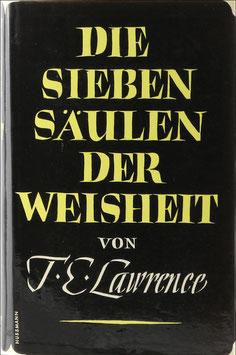 Lawrence, T. E. - Die sieben Säulen der Weisheit