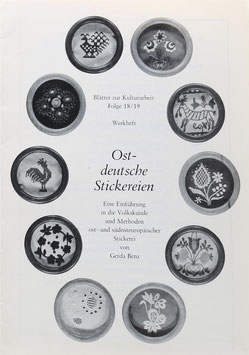Benz, Gerda - Ostdeutsche Stickereien - Eine Einführung in die Volkskunde und Methoden ost- und südosteuropäischer Stickerei