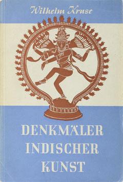 Kruse, Wilhelm - Denkmäler indischer Kunst