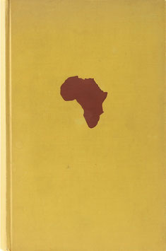 Rohrbach, Paul und Justus - Afrika heute und morgen - Grundlinien europäischer Kolonialpolitik in Afrika