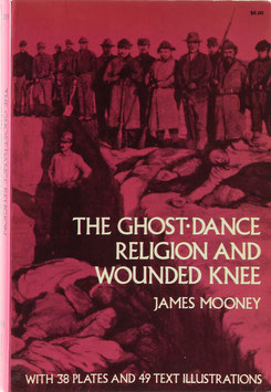 Mooney, James - The Ghost-Dance Religion and Wounded Knee
