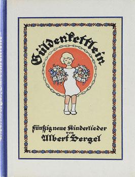 Sergel, Albert - Güldenkettlein - Fünfzig neue Kinderlieder