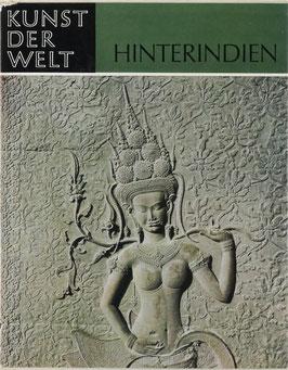 Groslier, Bernard Philippe - Hinterindien - Kunst im Schmelztiegel der Rassen