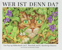 Ruschak, Lynette (Text) und Akerbergs Hansen, Biruta (Illustrationen) - Wer ist denn da? - Ein Pop-up-Bilderbuch