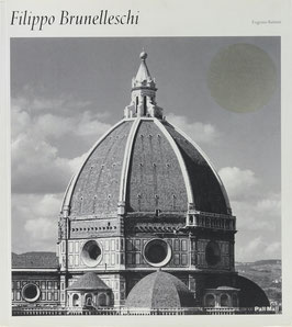 Battisti, Eugenio - Filippo Brunelleschi