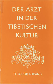 Burang, Theodor - Der Arzt in der tibetischen Kultur