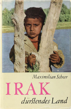 Scheer, Maximilian - Irak - Dürstendes Land