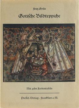 Gysin, Fritz - Gotische Bildteppiche der Schweiz