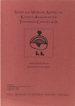 Haas, Jonathan und Creamer, Winifred - Stress and Warfare among the Kayenta Anasazi of the Thirteenth Century A. D.