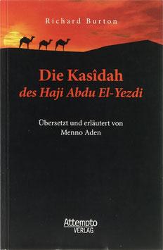 Burton, Richard - Die Kasîdah des Haji Abdu El-Yezdi