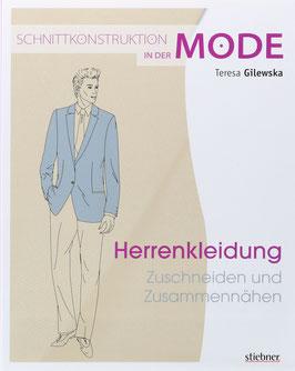 Gilewska, Teresa - Schnittkonstruktionen in der Mode - Herrenkleidung - Zuschneiden und Zusammennähen