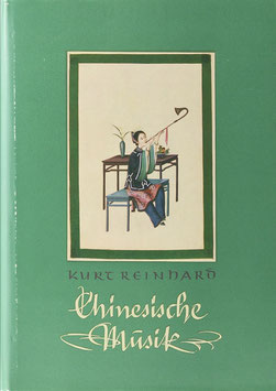 Reinhard, Kurt - Chinesische Musik