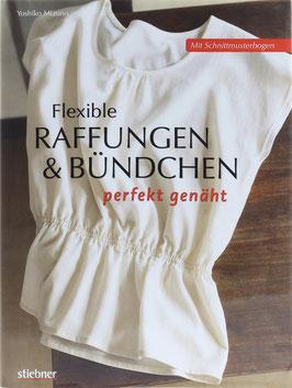 Mizuno, Yoshiko - Flexible Raffungen & Bündchen perfekt genäht
