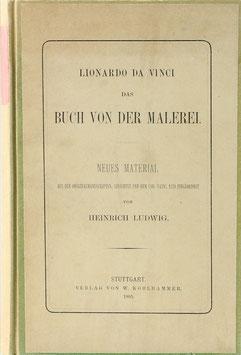 Ludwig, Heinrich - Lionardo da Vinci - Das Buch von der Malerei