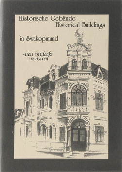 Malitela, Chris - Historische Gebäude in Swakopmund neu entdec(k)t - Skizzen - Historical Buildings in Swakopmund revisited - Sketches