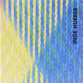 Hueber, Inge - Lichtblicke - Textile Strukturen