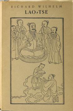 Wilhelm, Richard - Lao-Tse und der Taoismus