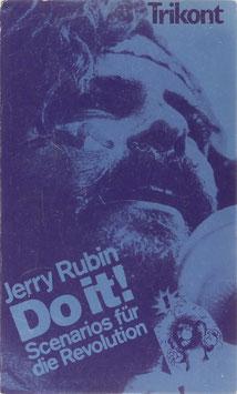 Rubin, Jerry - Do it! Scenarios für die Revolution