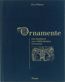Wilson, Eva - Ornamente - Das Handbuch einer 8000 jährigen Geschichte