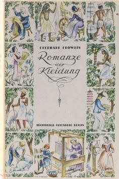 Frowein, Eberhard - Romanze der Kleidung