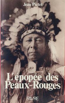 Pictet, Jean - L'épopée des Peaux-Rouges
