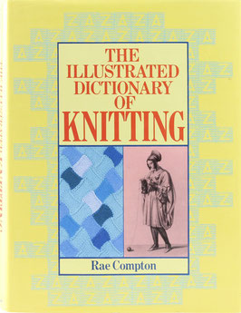 Compton, Rae - The Illustrated Dictionary of Knitting