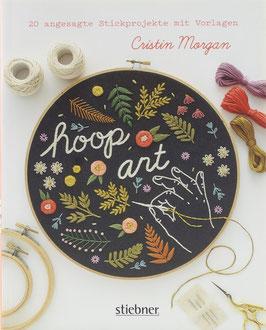 Morgan, Cristin - Hoop art - 20 angesagte Stickprojekte mit Vorlagen