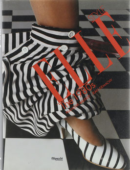 Demachy, Jean und Baudot, Francois - Elle Style - The 1980s