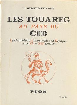 Béraud-Villars, J. - Les Touareg au pays du Cid - Les invasions Almoravides en Espagne aux XIe et XIIe siècles