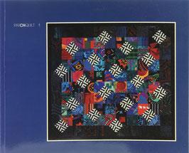 PatCHquilt - 1. Ausstellung der Vereinigung Schweizer Quilter - 1re Exposition de l'Association Suisse du Patchwork