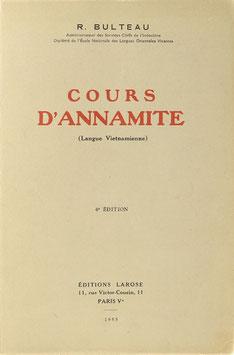 Bulteau, R. - Cours d'Annamite (Langue Vietnamienne)