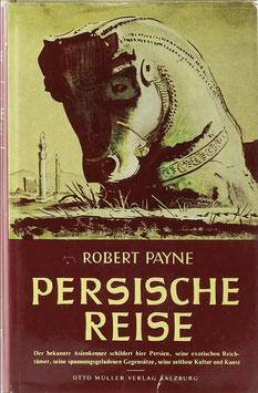 Payne, Robert - Persische Reise