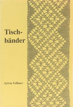 Vollmer, Sylvia - Tischbänder