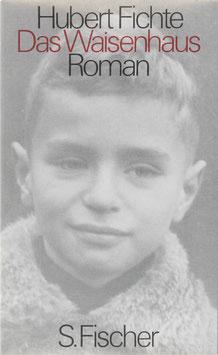 Fichte, Hubert - Das Waisenhaus