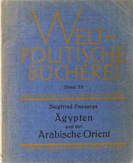 Passarge, Siegfried - Ägypten und der Arabische Orient