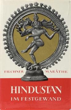 Filchner, Wilhelm und Marathe, D. ShîrdhaR - Hindustan im Festgewand