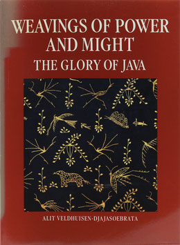 Veldhuisen-Djajasoebrata, Alit - Weavings of Power and Might - The glory of Java
