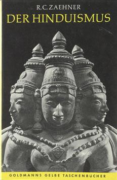 Zaehner, R. C. - Der Hinduismus - Seine Geschichte und seine Lehre