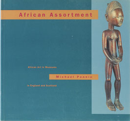 Pennie, Michael - African Assortment - African Art in Museums in England and Scotland