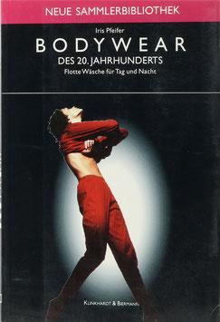 Pfeifer, Iris - Bodywear des 20. Jahrhunderts