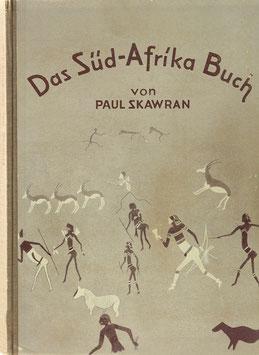 Skawran, Paul - Das Süd-Afrika-Buch - Das Land, wo Milch und Honig fließt