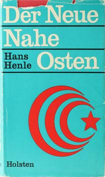 Henle, Hans - Der neue Nahe Osten