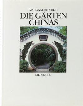 Beuchert, Marianne - Die Gärten Chinas